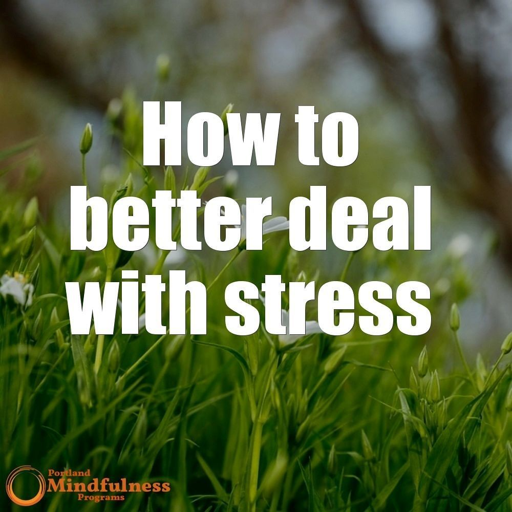 How to better deal with stress?