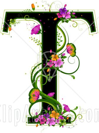 Black Capital Letter T Outlined In Green With Colorful Flowers And Butterflies Clip Art Colorful Flowers Lettering
