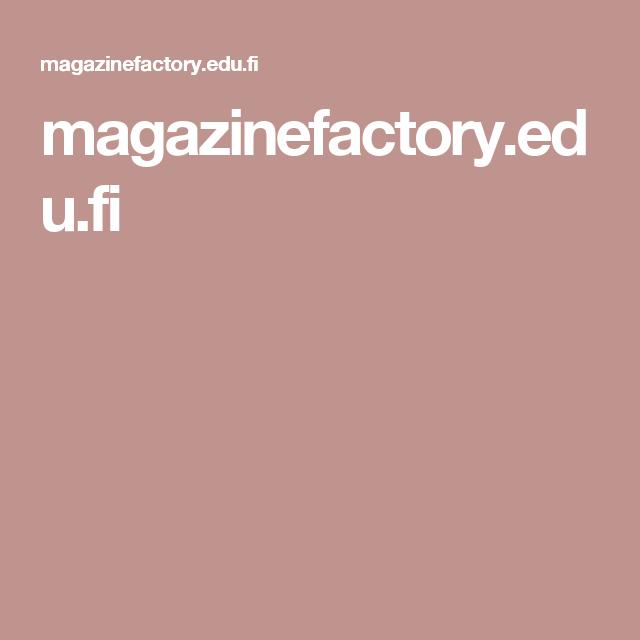 magazinefactory.edu.fi