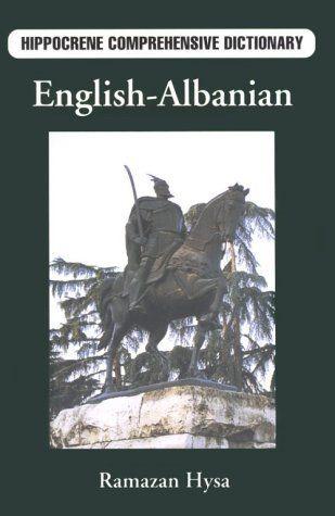 English-Albanian Comprehensive Dictionary by Ramazan John Hysa