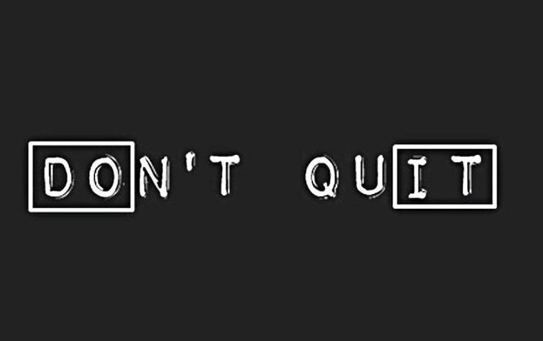 Nicht aufgeben Zitate und Sprüche - dont-quit.de