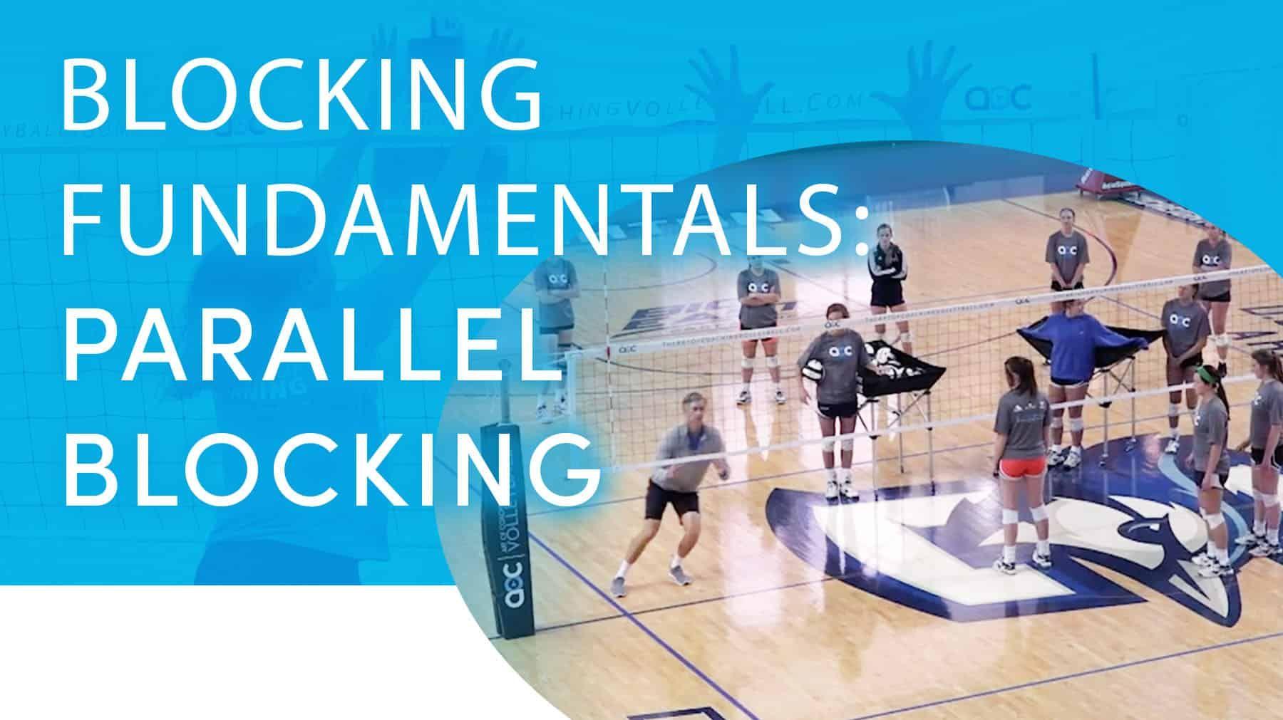 Blocking Fundamentals Parallel Blocking Coaching Volleyball Coaching Volleyball