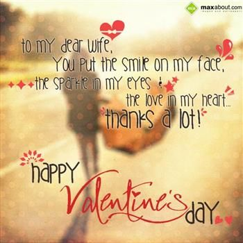 Fesselnd To My Dear Wife, You Put The Smile On My Face, The Sparkle In. Facebook  StatusHappy Valentines DayMessagesSparkleHappy ...