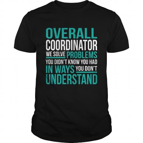 OVERALL-COORDINATOR T-SHIRTS, HOODIES, SWEATSHIRT (22.99$ ==► Shopping Now)