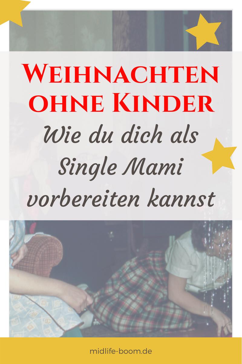 Single Weihnachten.Warum Du Dich Als Single Mom Heute Schon Für Die Weihnachtszeit