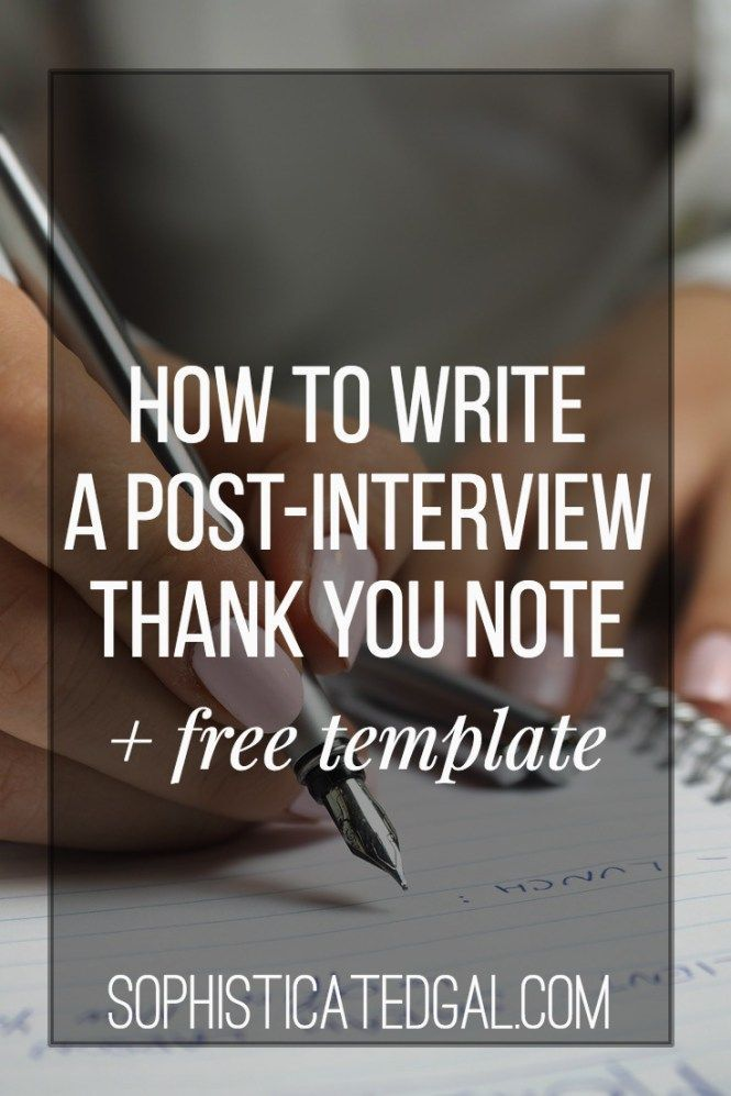 How to Write a Post-Interview Thank You Letter Posts, Thank you - interview thank you letter