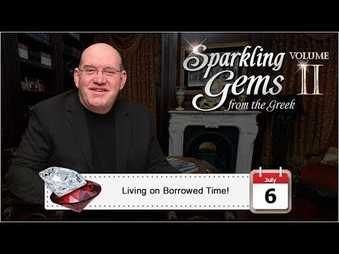 Living on Borrowed Time! | Sparkling Gems 2 by Rick Renner
