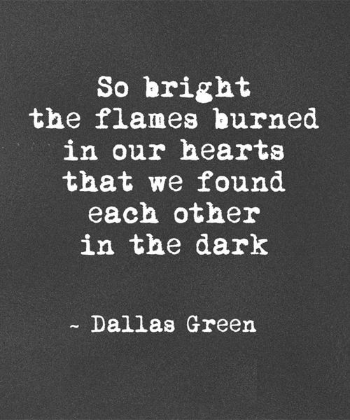 Dark Love Quotes Extraordinary That We Found Each Other  Best Love Quote  Pinterest  Thoughts
