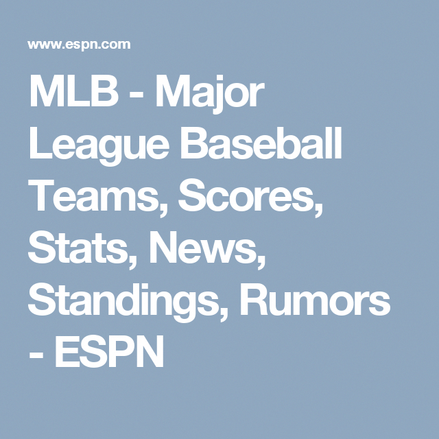 Mlb Major League Baseball Teams Scores Stats News Standings