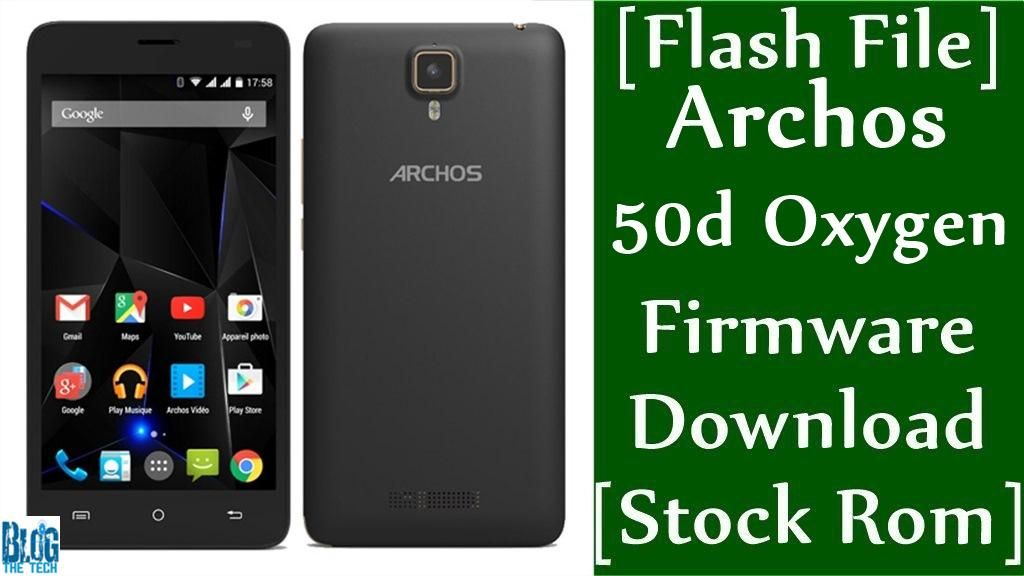 Flash File] Archos 50d Oxygen Firmware Download [Stock Rom
