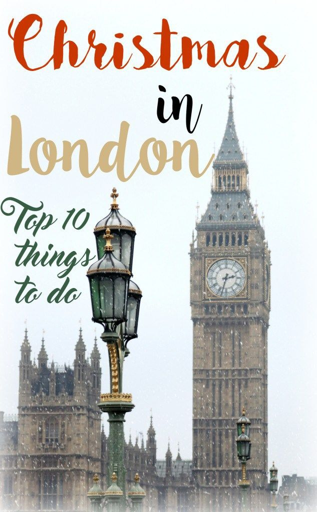 London is the most beautiful place in the world in December. These are the top 10 things to do in London with Christmas time.
