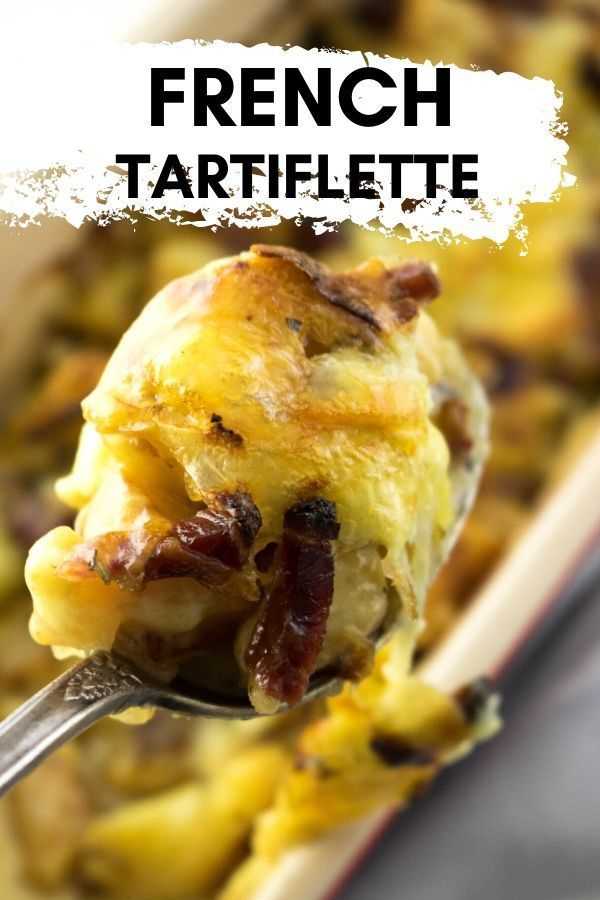 Tartiflette (French Potatoes and Cheese)
