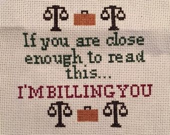 Funny lawyer cross stitch PATTERN re: billing | lawyer jokes | Cross