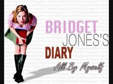 Bridget Jones S Diary All By Myself Youtube Bridget Jones Diary Bridget Jones Forever Song