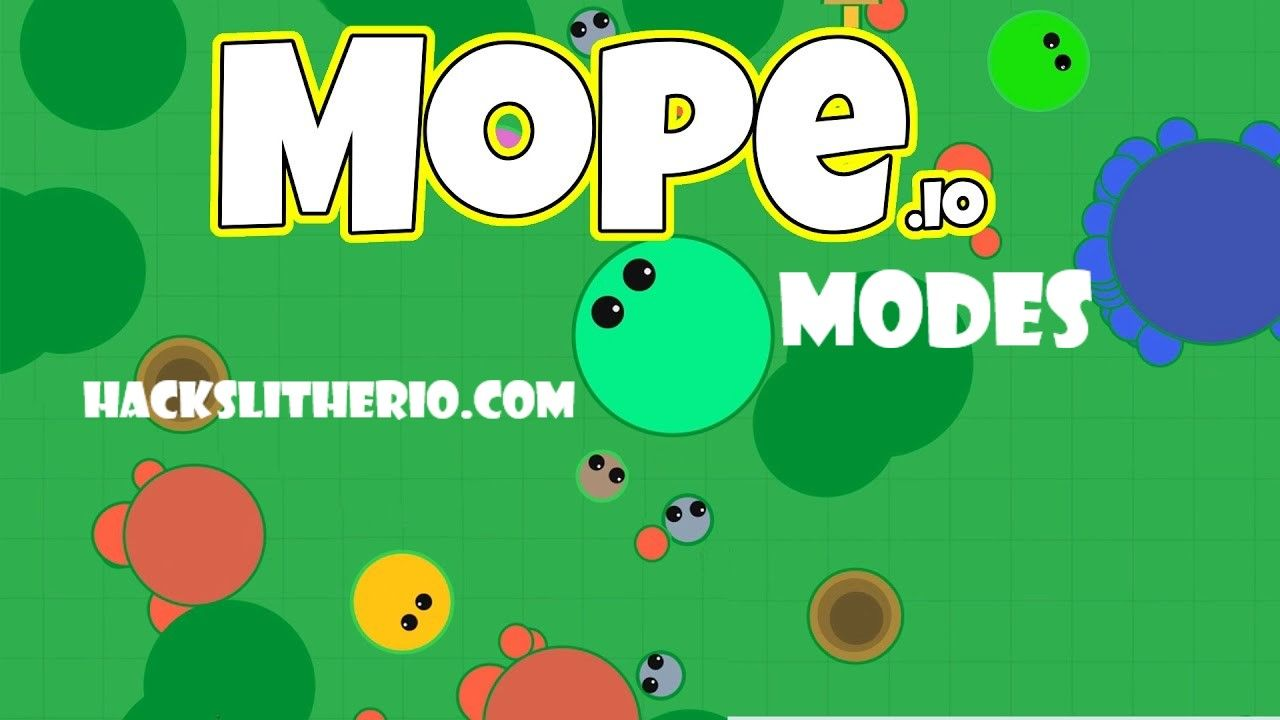 About The Modes In The Game Of Mope Io Slither Io Hacks Mods Skins Tricks Extensions Hackslitherio Com Slitherio Moping Some Games