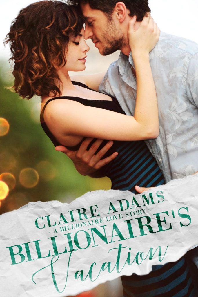 Release Blitz Billionaires Vacation By Claire Adams Erotic Romance Pick A Genre Already