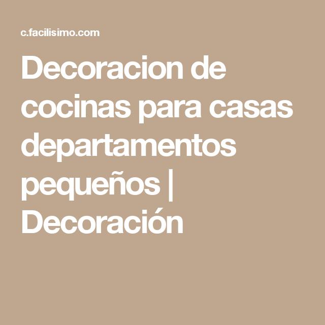 Decoracion de cocinas para casas peque as departamentos for Cocinas pequenas para departamentos