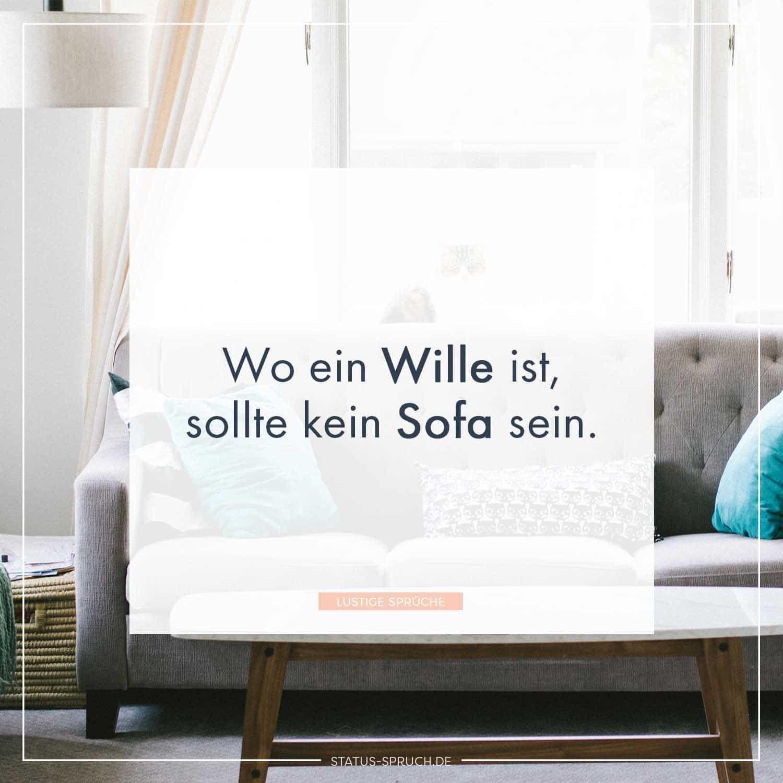 Wo Ein Wille Ist Sollte Kein Sofa Sein D