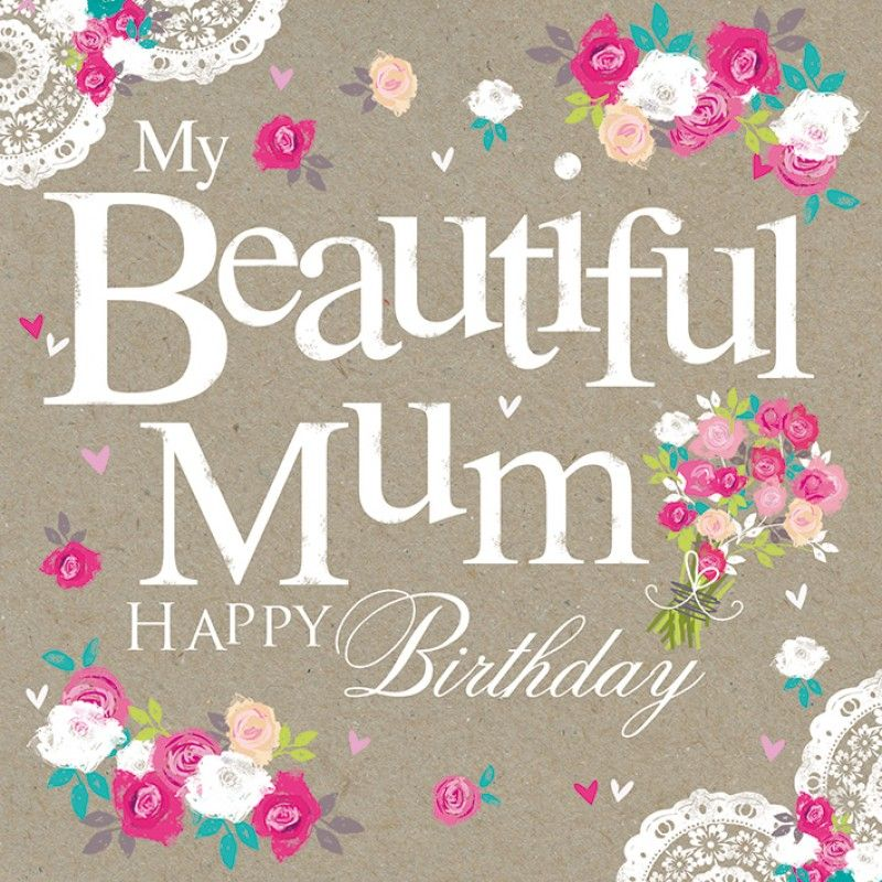 Beautiful Mom Birthday Quotes: Pictures, Images And Photos