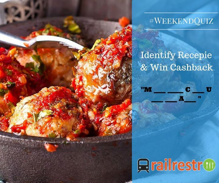 Time again for #WeekendQuiz:  1. Guess the delicious dish in the image below. 2. Tag Your Friends in your answer. 3. Share on your timeline.  Exciting cashback coupons to be won from Railrestro.