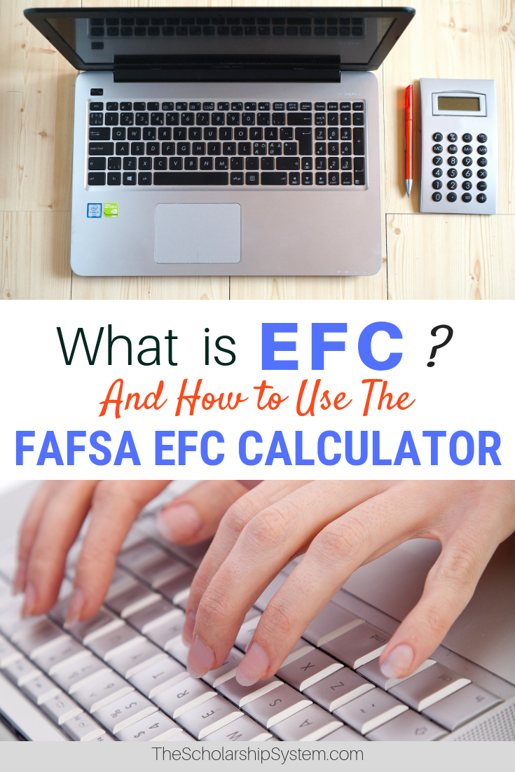 What is EFC? And How to Use the FAFSA EFC Calculator Fafsa
