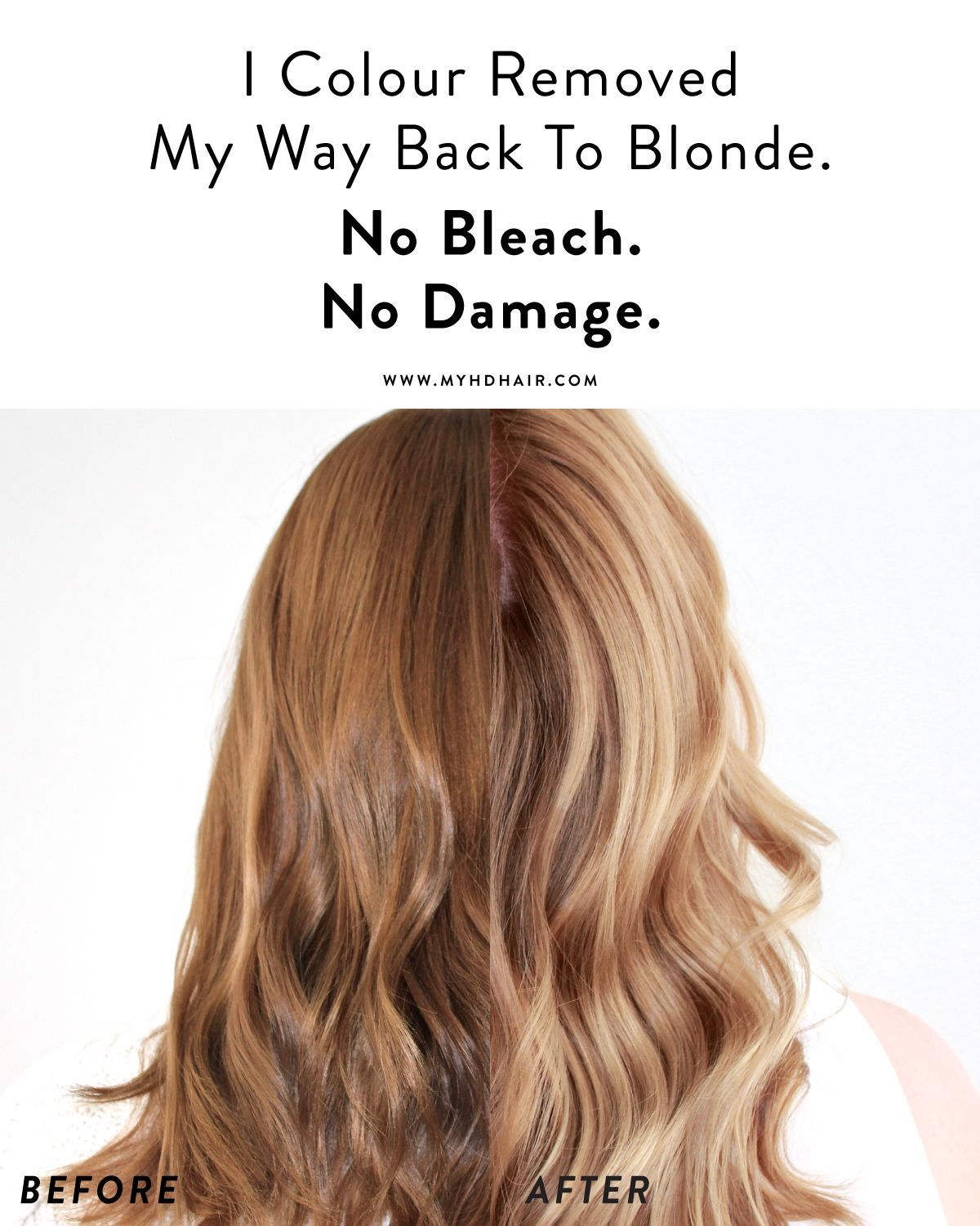 I Colour Removed My Way Back To Blonde No Bleach No Damage