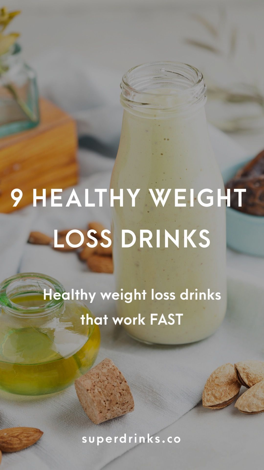 9 Weight Loss Drinks That Work Fast — Superdrinks