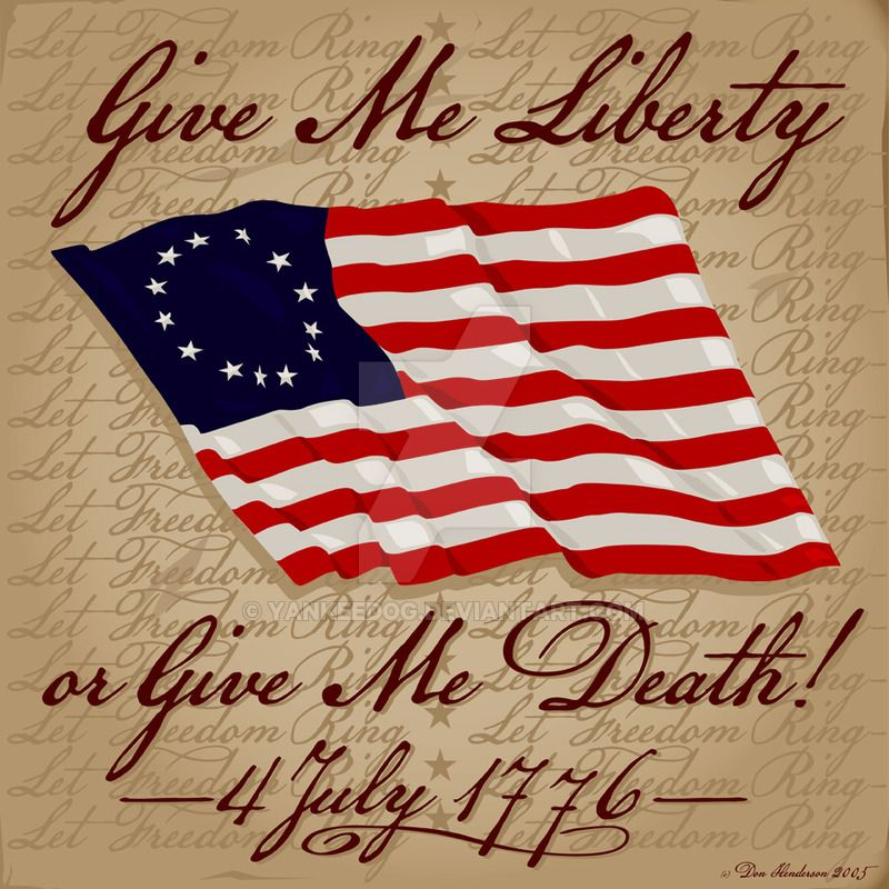 Image result for give me liberty or give me death
