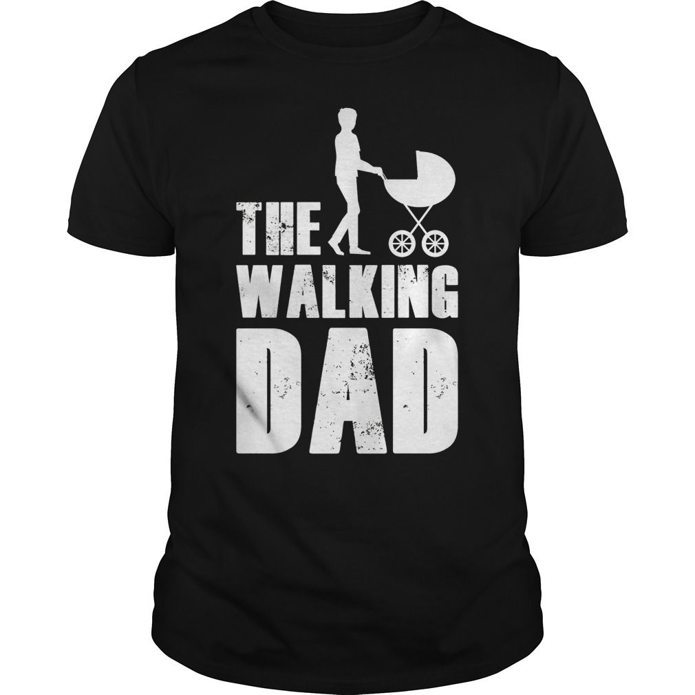Mens The Walking Dad Shirt Premium Fitted Guys Tee Walking Dad Shirt Dad To Be Shirts Funny Dad Shirts