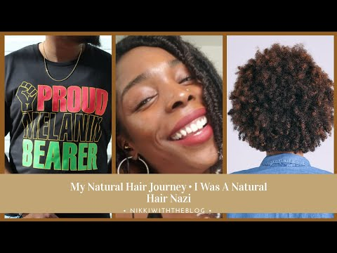 My Natural Hair Journey | I Was A Natural Hair Nazi ���