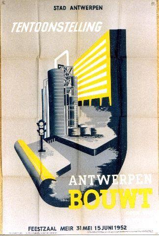 Tentoonstelling Antwerpen Bouwt 1952 Vintage Posters Aviation Posters Poster Design