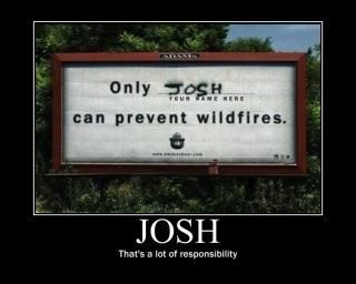 Thats a lot of responsibility