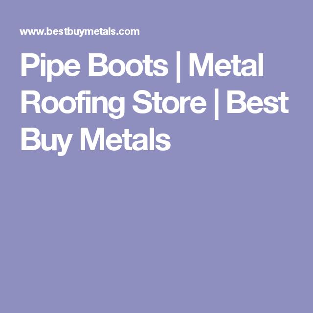 Pipe Boots | Metal Roofing Store | Best Buy Metals