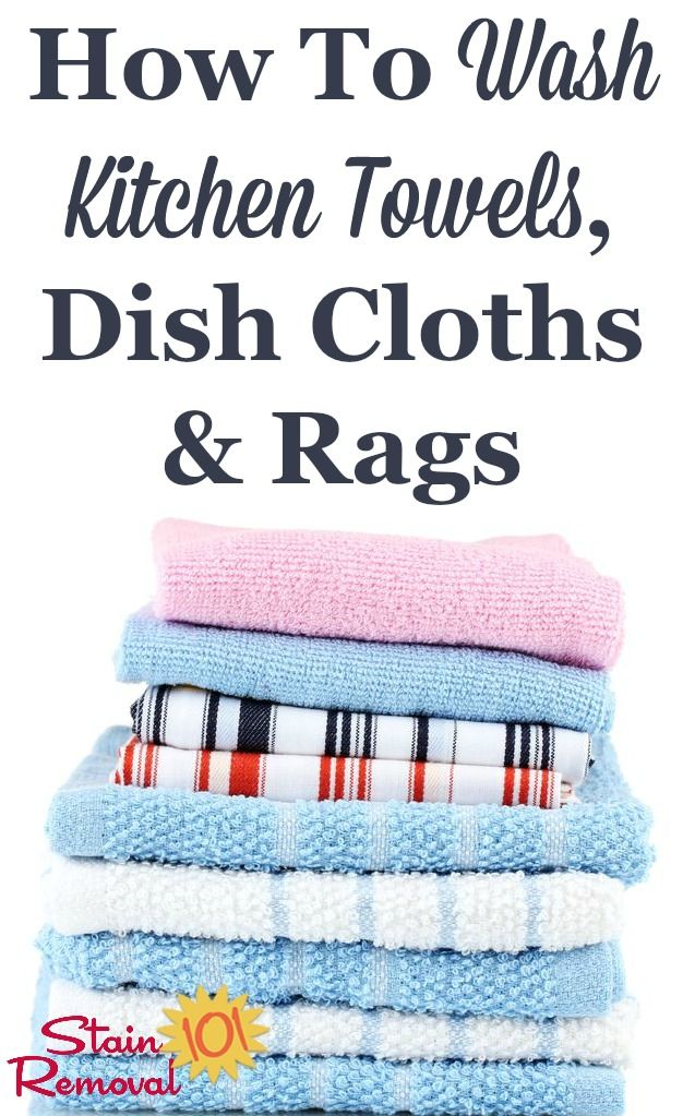 How To Wash Kitchen Towels, Dish Cloths & Kitchen Rags is part of Kitchen towels, Diy cleaning products, Cleaning rags, Deep cleaning tips, Cleaning dishes, Cleaning hacks - Here's how to care for and wash kitchen towels, dish cloths and other kitchen cleaning rags to make sure they do their job without causing crosscontamination