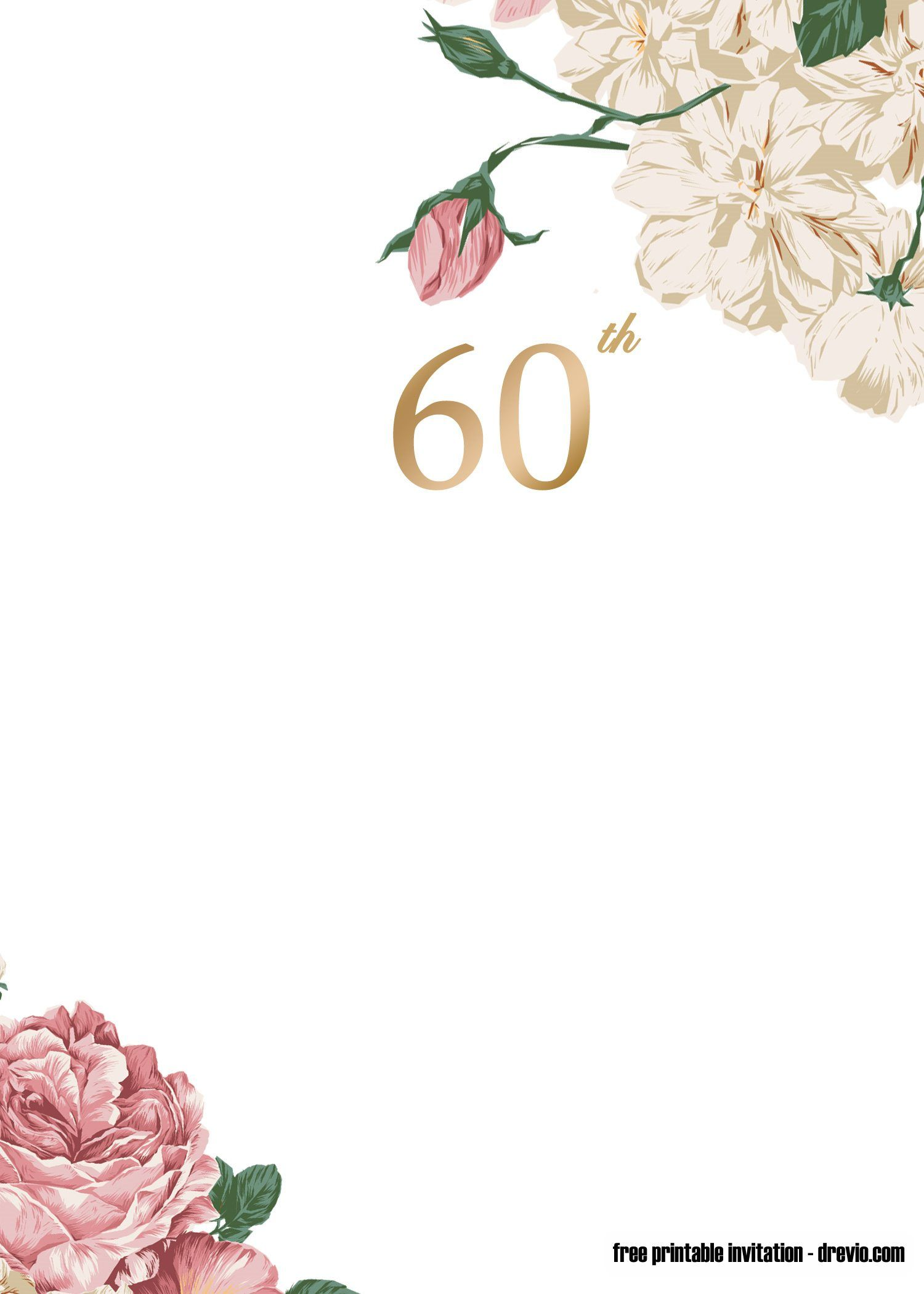 Free Printable 60th Invitation Template Latest Design Updated 60th Birthday Party Invitations 60th Birthday Invitations Birthday Party Invitation Templates