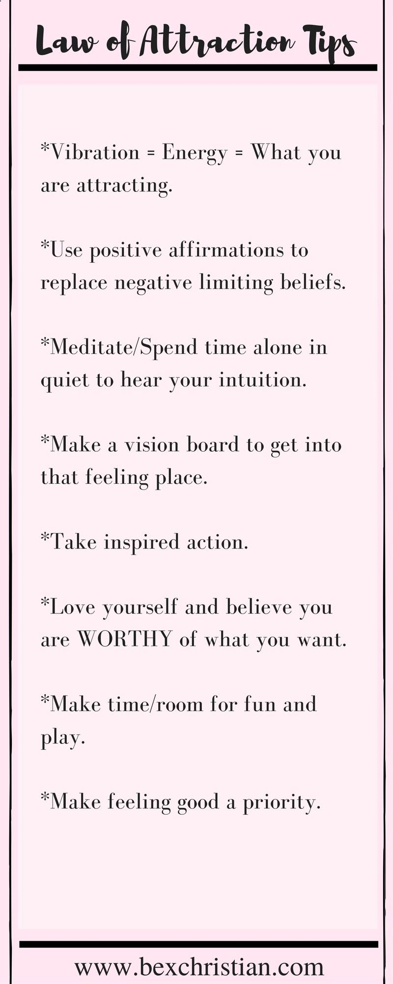 Some basic tips for using the law of attraction and practicing self love. Click through for more or pin to save for later! www.bexchristian.comhttp://www.bexchristian.com/