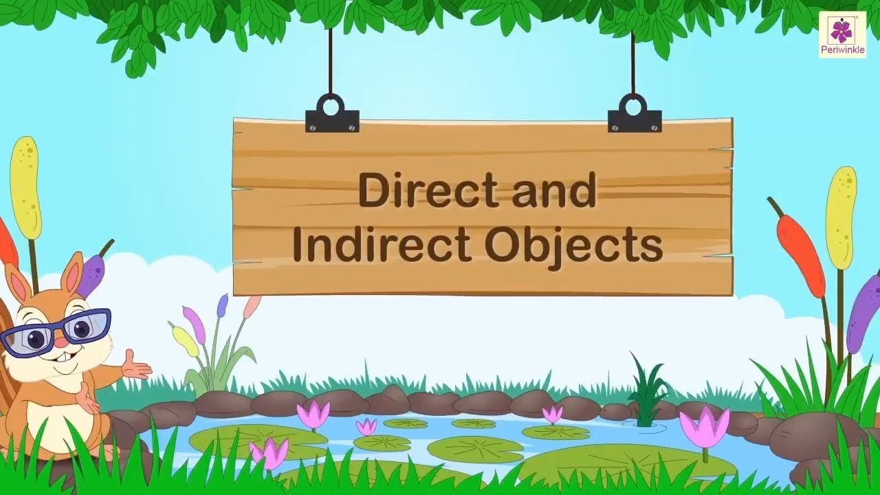 Direct And Indirect Objects English Grammar Grade 5 Periwinkle In 2020 Verbs For Kids Grammar For Kids English Grammar For Kids