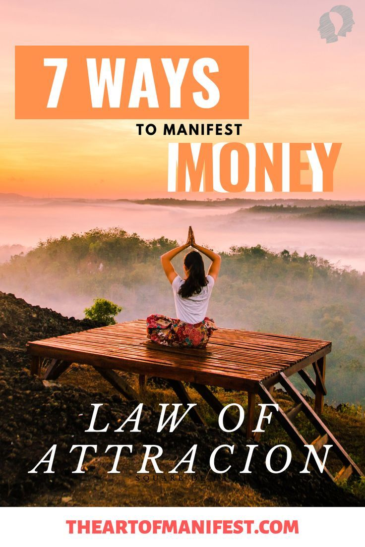 7 Ways To Manifest Money Quick and Fast Using The Law OF