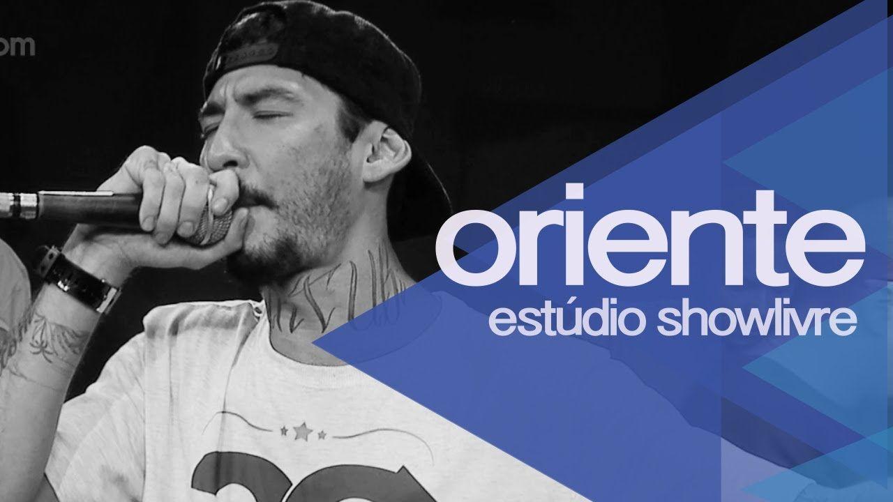 Oriente no Estúdio Showlivre 2014 - Apresentação na íntegra