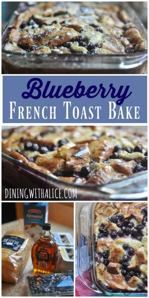 Blueberry French Toast Bake - Dining with Alice