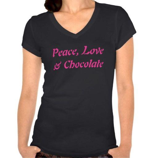 Peace Love & Chocolate Shirt by Smashgirl