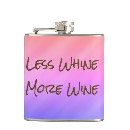 Less Whine More Wine Funny Gift Hip Flask Zazzle Com Flask Wine Flask Hip Flask