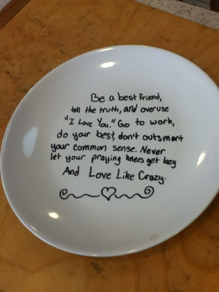 Write on plate with sharpie put in oven for 30 min at 350