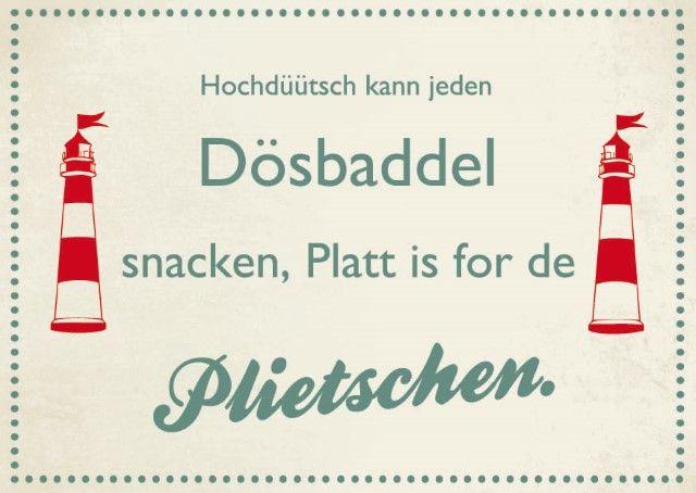 Plattduutsch Coole Spruche Plattdeutsch Spruch Zitate Lustig
