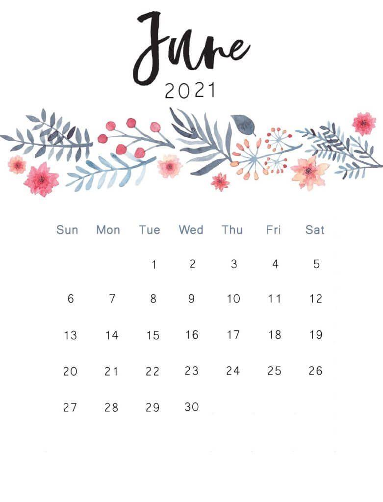 Floral June 2021 Wall Calendar | Cute calendar, Free printable