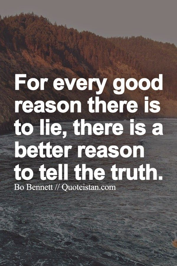 Quotes about lying for a good reason