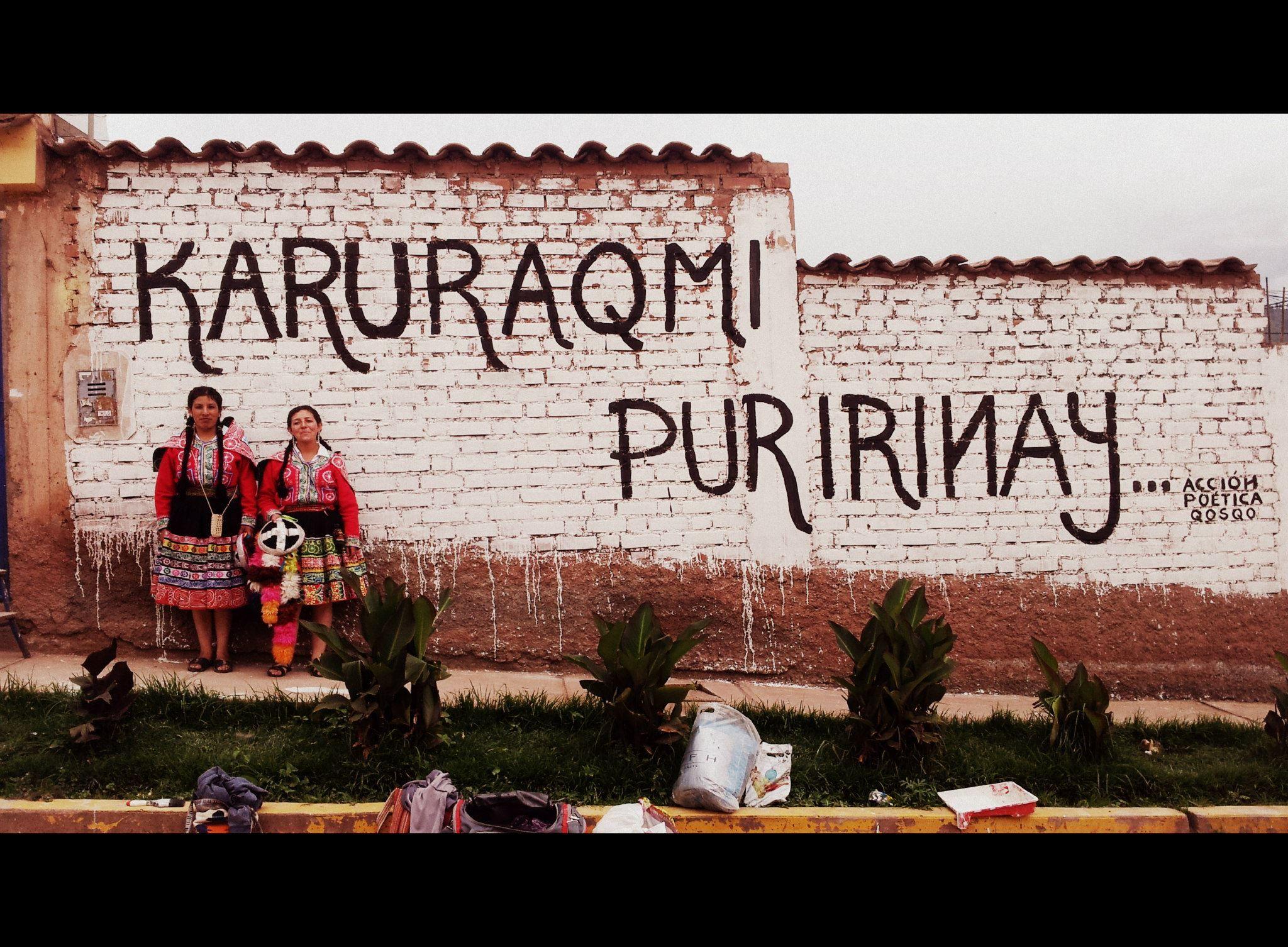 """Tengo todavía mucho por recorrer "" (quechua) Acción Poética Cusco"