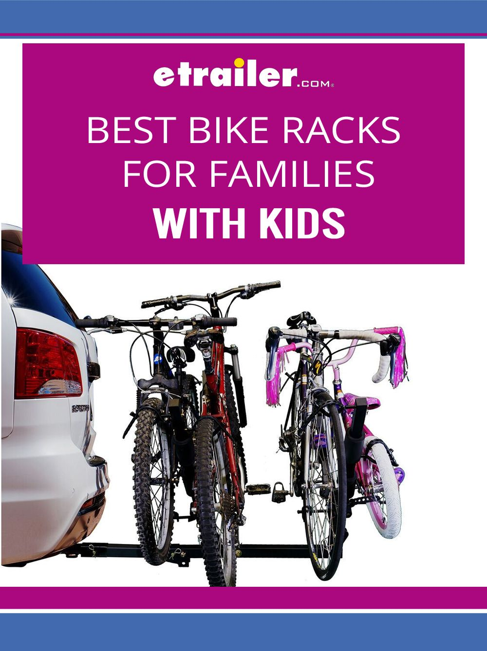 Hauling Your Kids Bikes To The Trail Can Be A Challenge With The