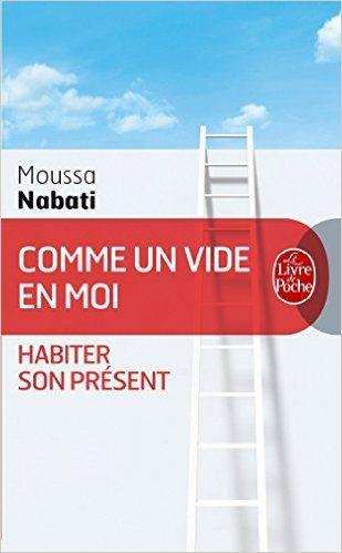 Amazon Fr Comme Un Vide En Moi Moussa Nabati Livres Telechargement Pdf Gratuit Livres A Lire