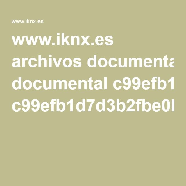 www.iknx.es archivos documental c99efb1d7d3b2fbe0be7ae6ea63d66e3.pdf